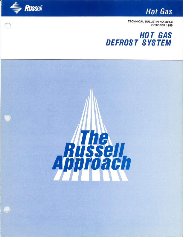 Russell Approach Hot Gas Defrost System 1990
